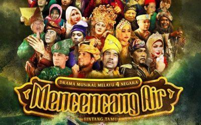 Drama Musikal 4 Negara : Mencencang Air