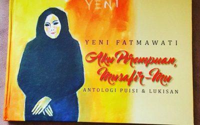 Pameran Lukisan dan Peluncuran Buku Antologi Puisi Aku Perempuan Musafir-Mu