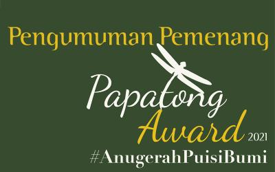 Pengumuman Pemenang Papatong Award 2021